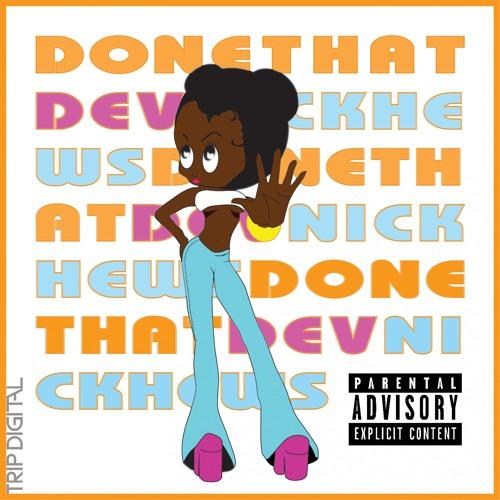 Done That (Hip-hop & Rap) #HotNewMusic 9