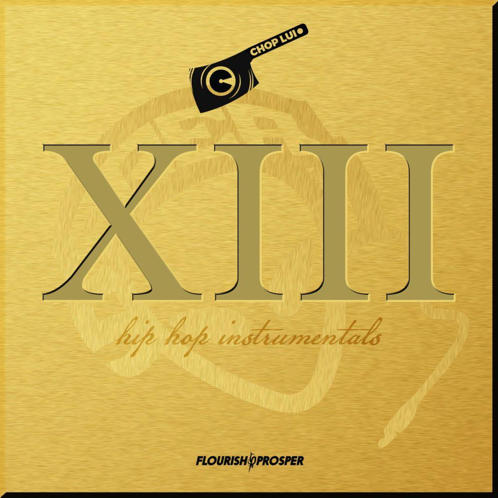 Chop Lui Lui XIII Instrumentals