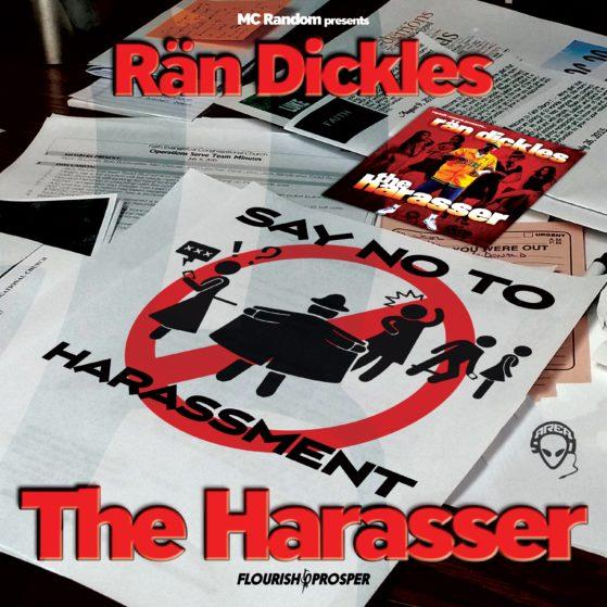 Rän Dickles the Harasser