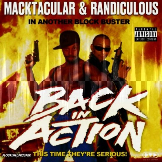 """Freak Show"" Macktacular & Randiculous: Back In Action is available on all digit..."