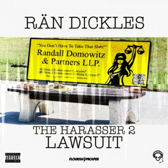 "He's back! And you thought you had problems! ""Rän Dickles: The Harasser 2 Lawsui..."