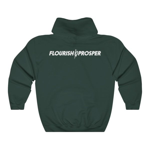PRO$PER Forest Green Hoodie by Flourish$Prosper (White Lettering) 2