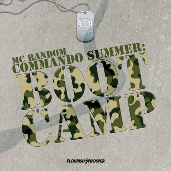 Commando Summer: Boot Camp - MC Random  #raptalk #flourishprosper #fpmg -f$pmg  ...
