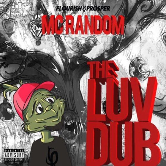 The Luv Dub: Beats To Fall In Love To... - MC Random  #raptalk #flourishprosper ...