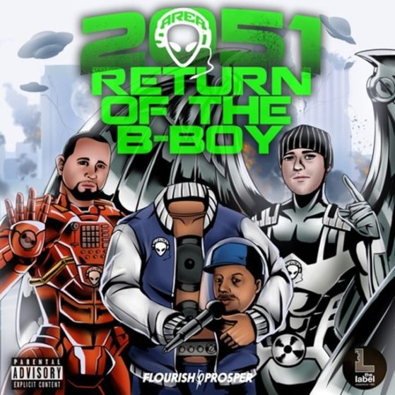 2051: Return of the B-Boy - Area 51  #raptalk #flourishprosper #fpmg -f$pmg  #hi...