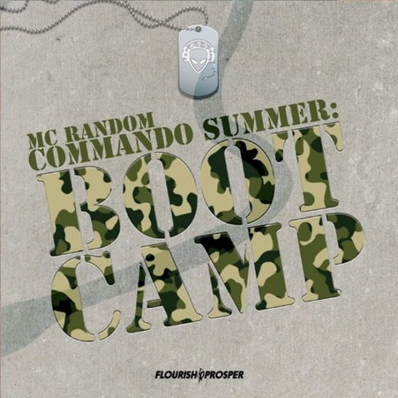 Commando Summer: Boot Camp - MC Random  #raptalk #flourishprosper #fpmg -f$pmg  ...