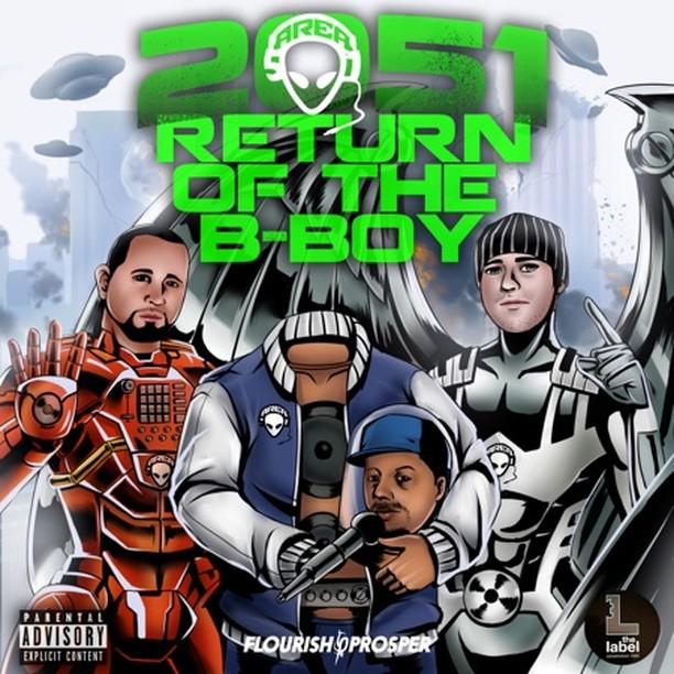 2051: Return of the B-Boy - Area 51  #raptalk #flourishprosper #fpmg -f$pmg  #hi...