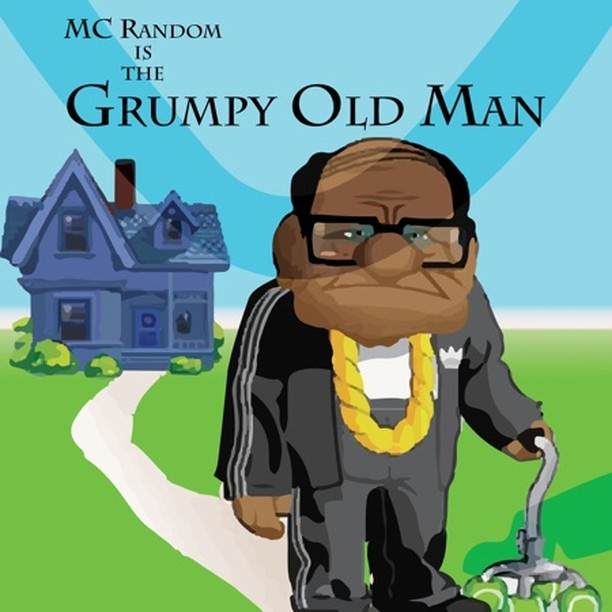Grumpy Old Man - MC Random  #raptalk #flourishprosper #fpmg -f$pmg  #hiphop #hip...
