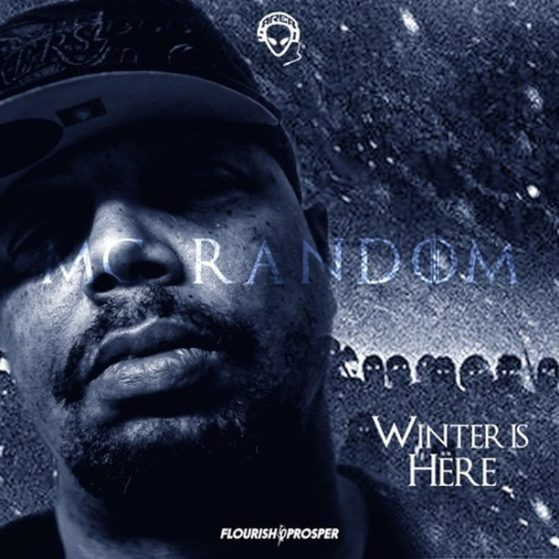 Winter Is Here - EP - MC Random  #raptalk #flourishprosper #fpmg -f$pmg  #hiphop...
