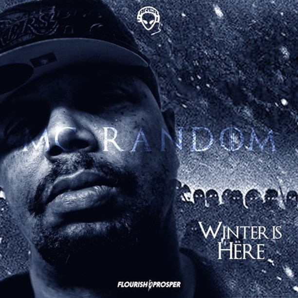 Winter Is Here - EP - MC Random  #raptalk #flourishprosper #fpmg -f$pmg  #hiphop...