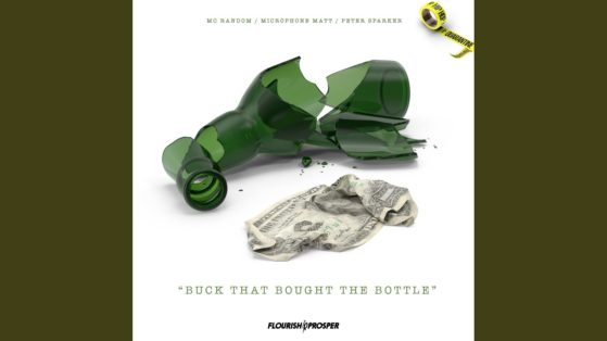 Hip Hop Quarantine: Buck That Bought The Bottle 4